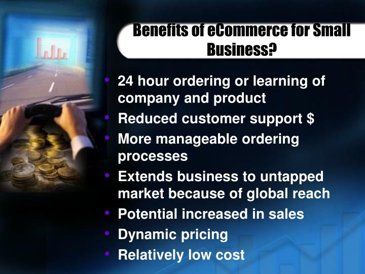 Benefits of eCommerce for Small Business?
