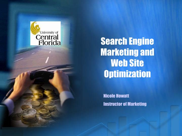 search engine marketing and web site optimization n.