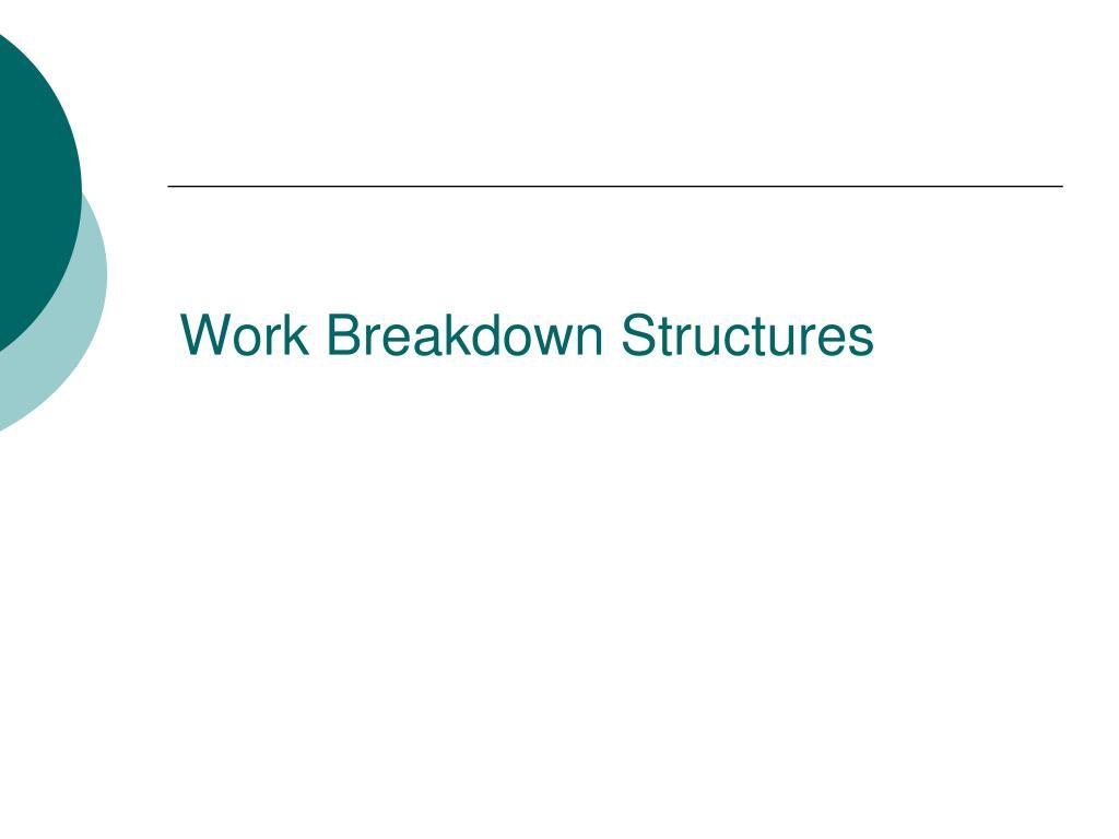 work breakdown structures l.