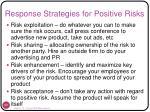 response strategies for positive risks