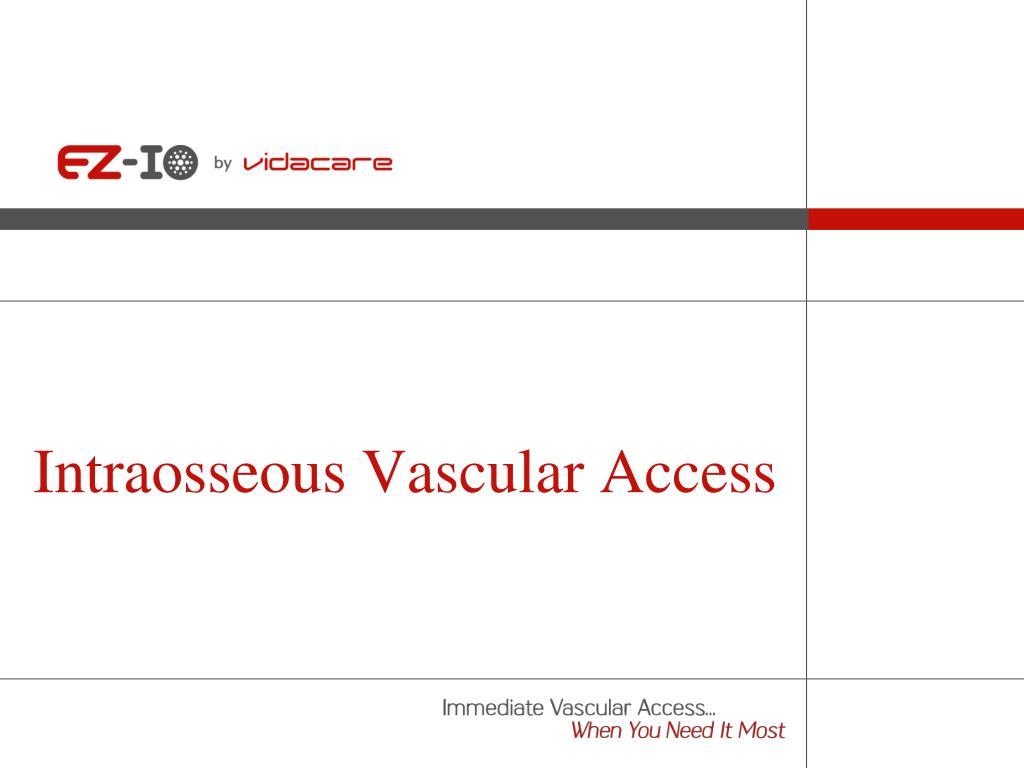 intraosseous vascular access l.