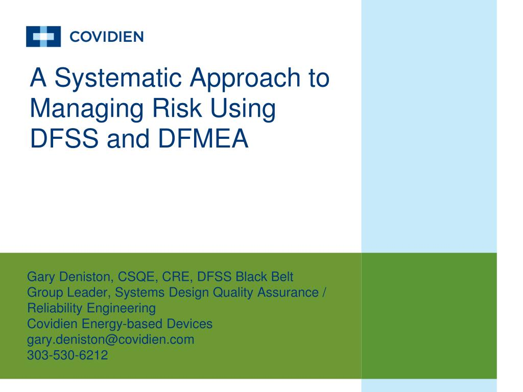 a systematic approach to managing risk using dfss and dfmea l.