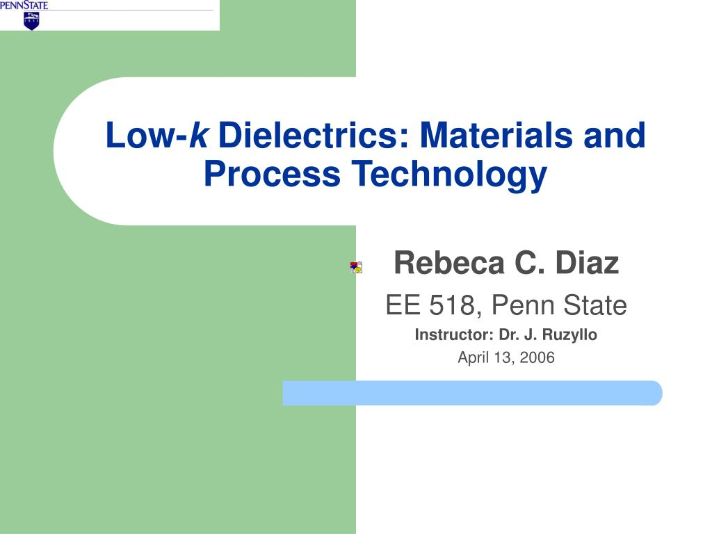low k dielectrics materials and process technology l.