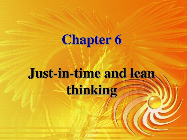 chapter 6 just in time and lean thinking n.