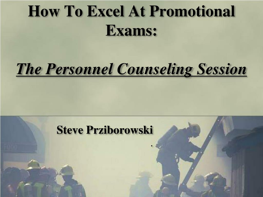 how to excel at promotional exams the personnel counseling session l.