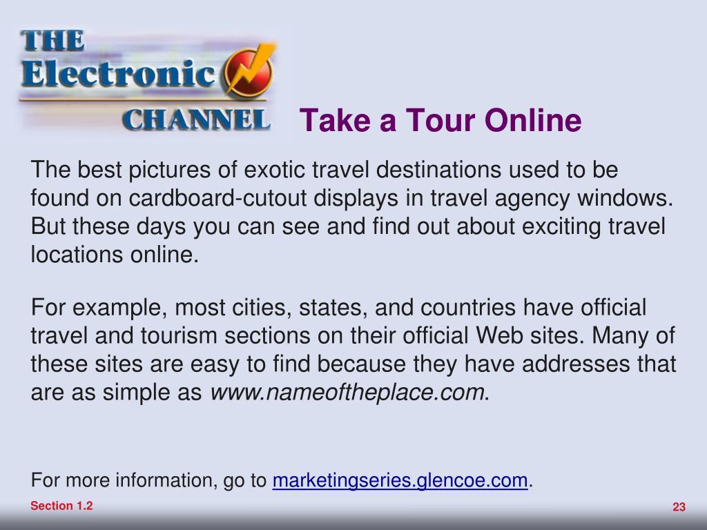Take a Tour Online