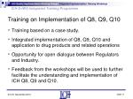 training on implementation of q8 q9 q10