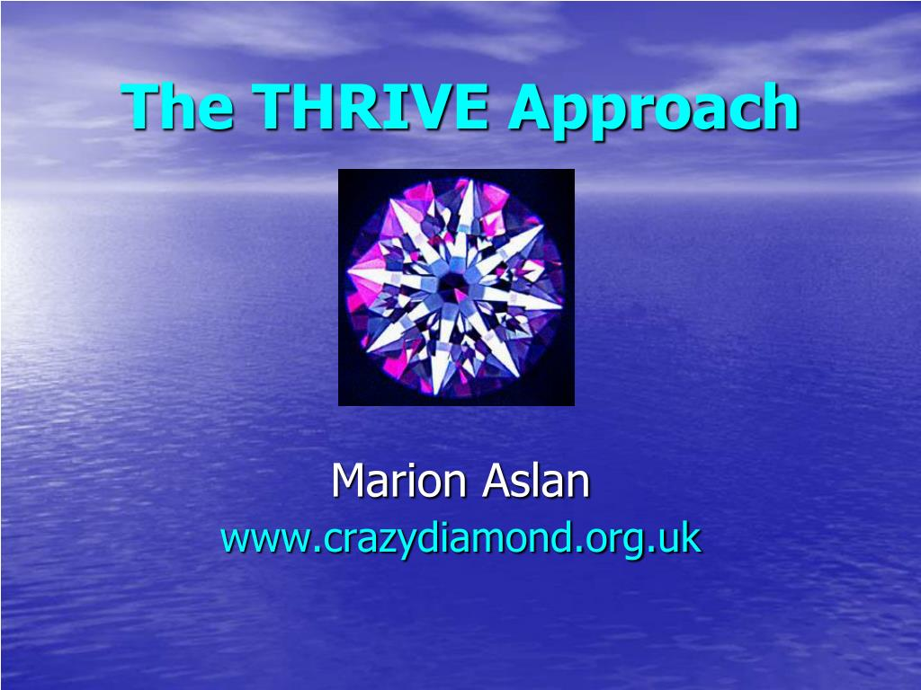 the thrive approach l.