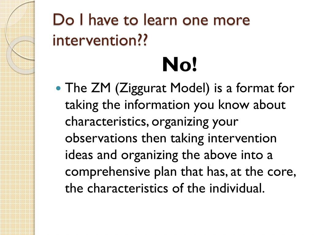 Do I have to learn one more intervention??