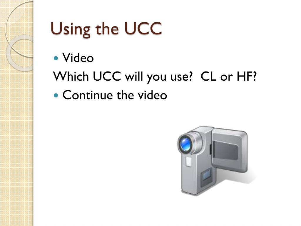 Using the UCC