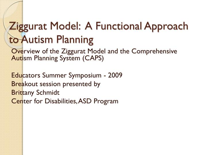 Ziggurat model a functional approach to autism planning
