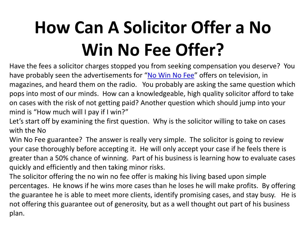 how can a solicitor offer a no win no fee offer l.