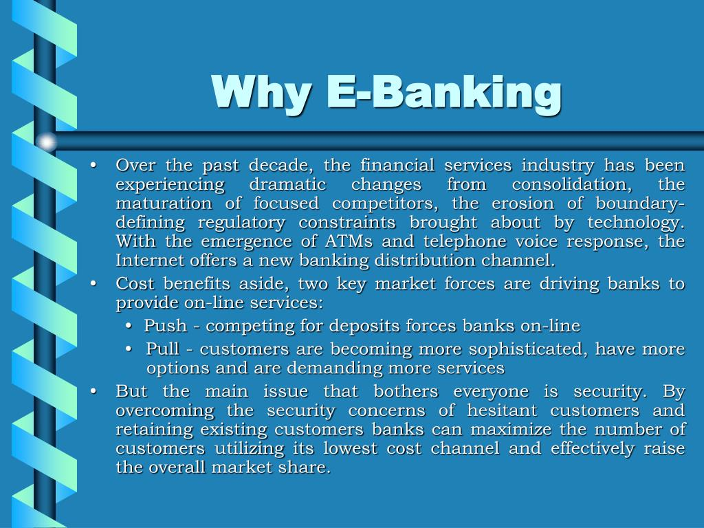 Why E-Banking