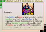 background a definition of strategy