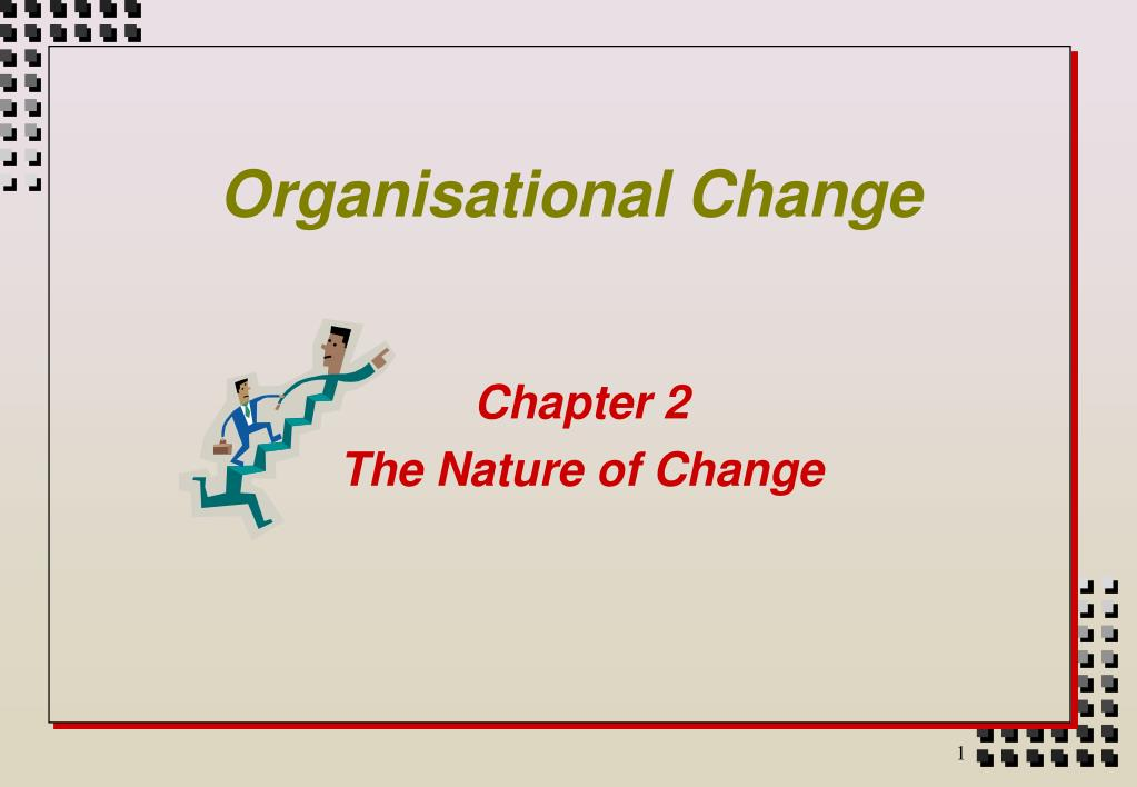 organisational change chapter 2 Study flashcards on chapter 2: effective change implementation at cramcom quickly memorize the terms, phrases and much more cramcom makes it easy to get the grade you want.