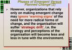 phases of emergent versus planned change 2