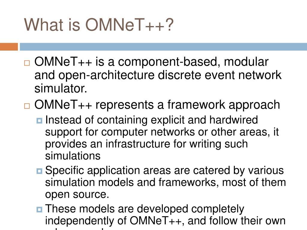 PPT - OMNeT ++ and MiXiM Framework PowerPoint Presentation