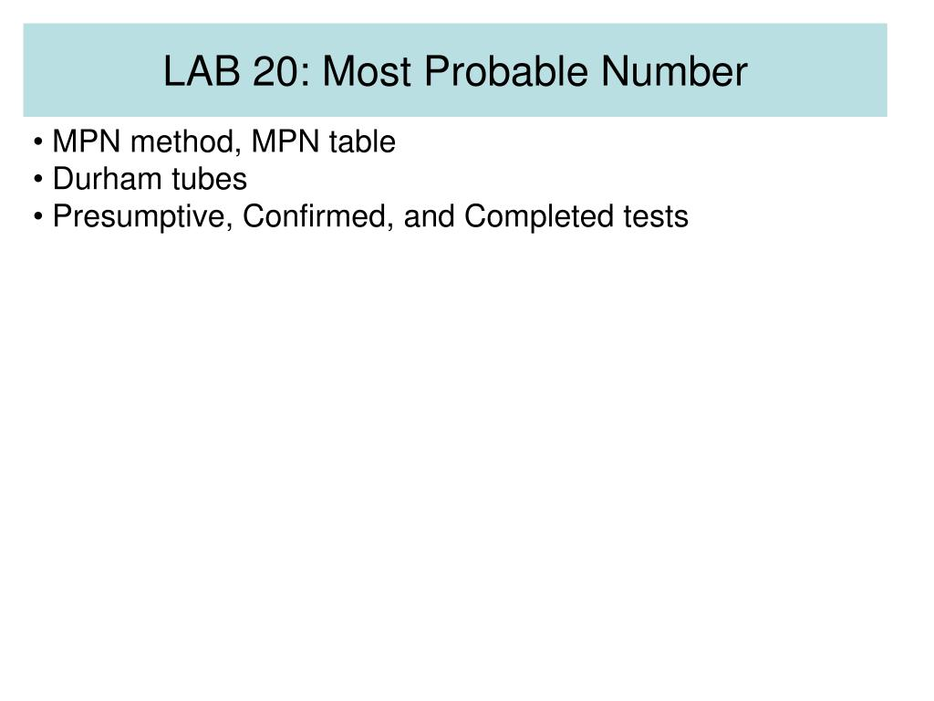 LAB 20: Most Probable Number