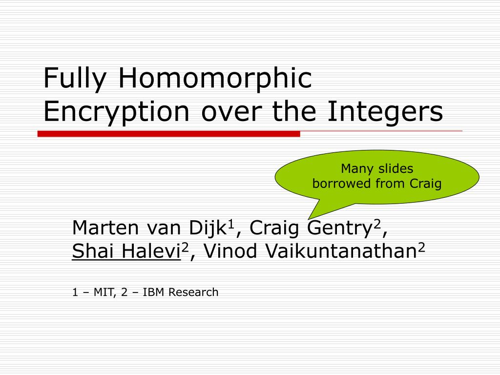 fully homomorphic encryption over the integers l.