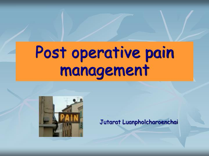 post operative pain management n.