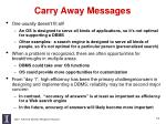 carry away messages