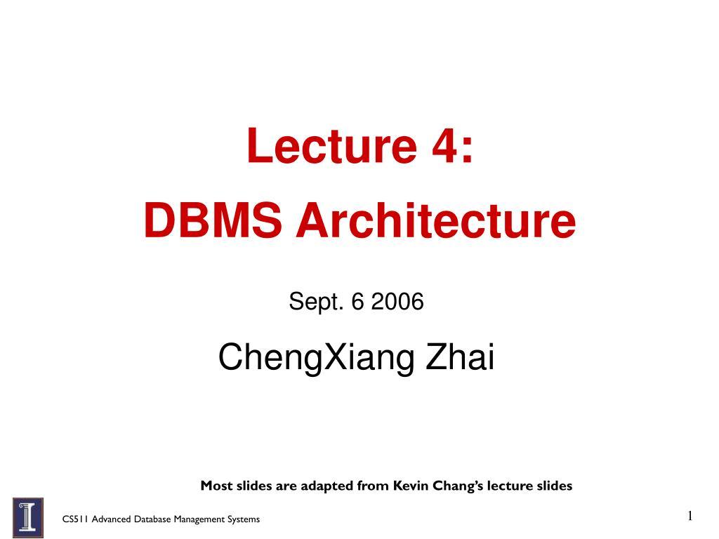 lecture 4 dbms architecture l.