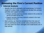assessing the firm s current position10