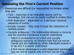 assessing the firm s current position16