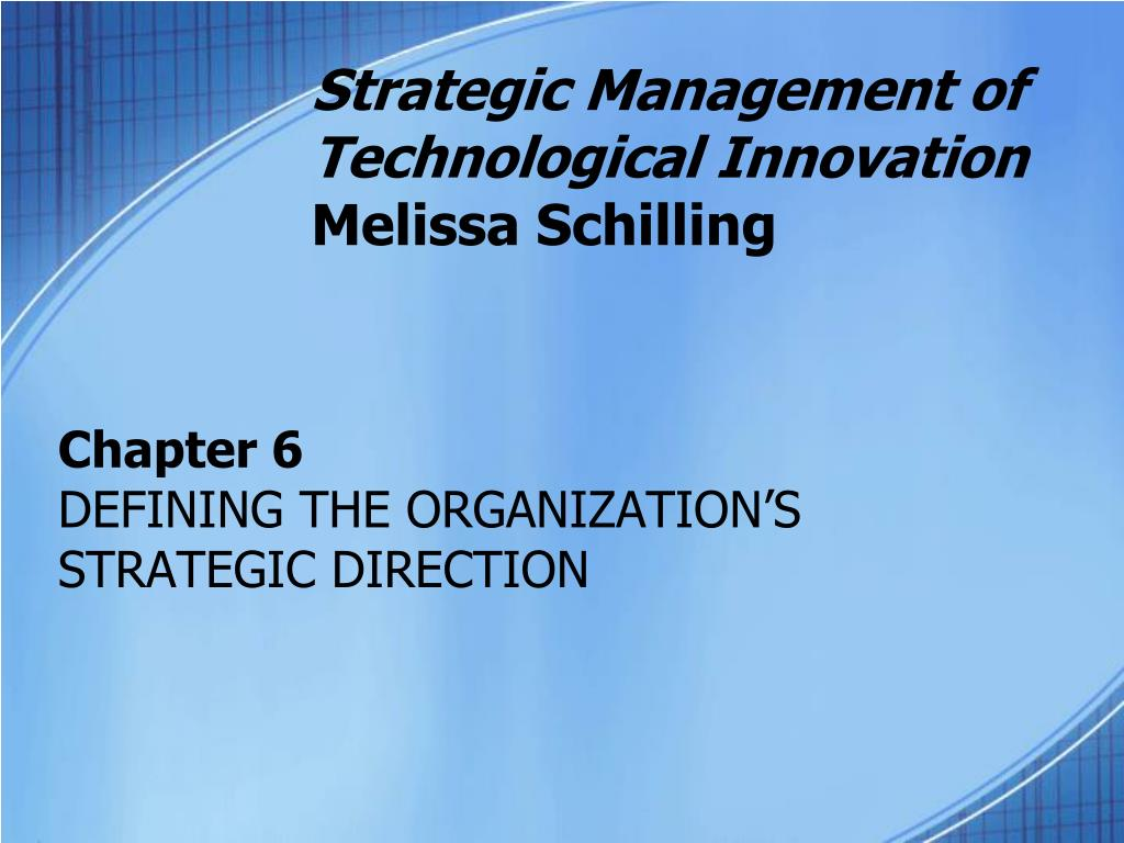 strategic management of technological innovation melissa schilling l.