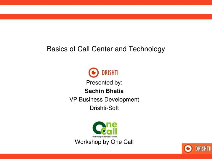 basics of call center and technology n.