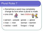 plural rules 7