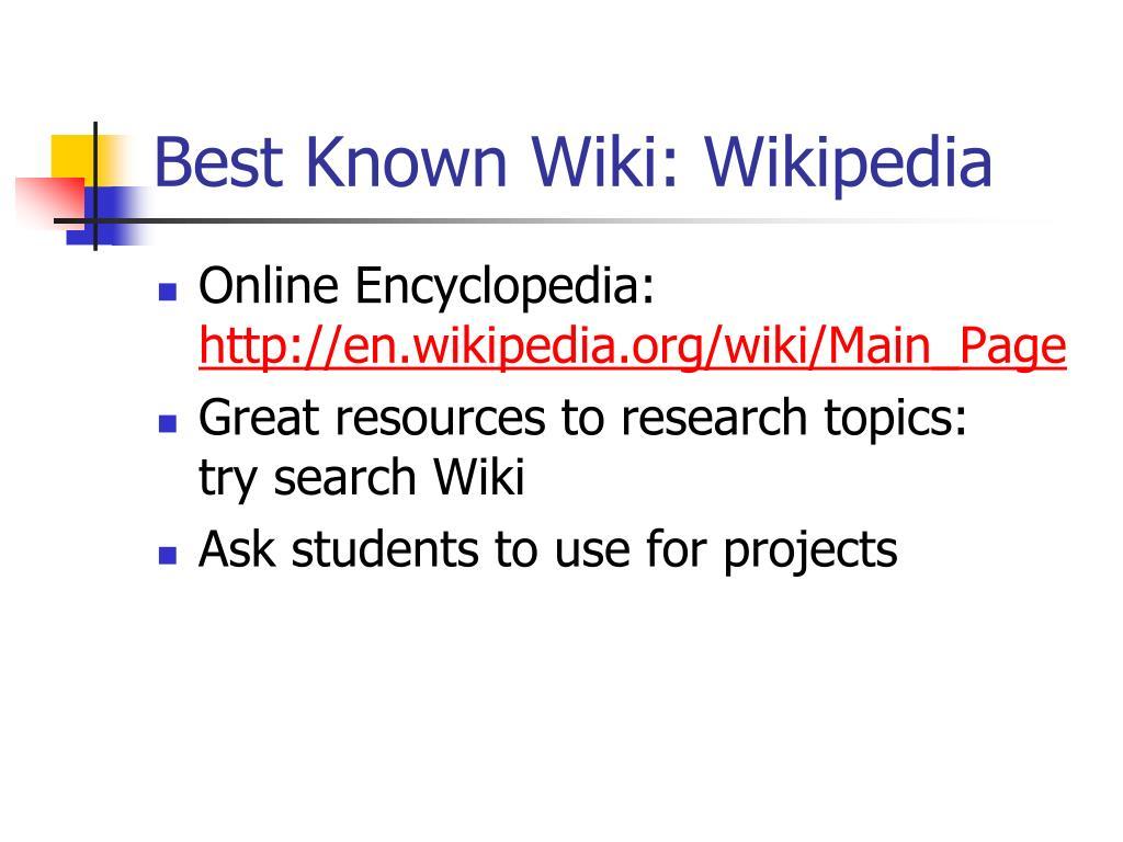 Best Known Wiki: Wikipedia
