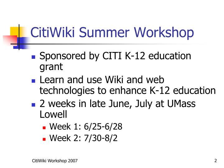 Citiwiki summer workshop