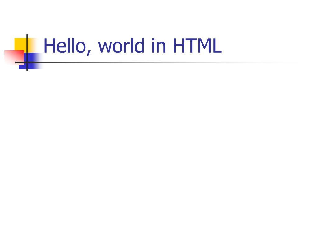 Hello, world in HTML