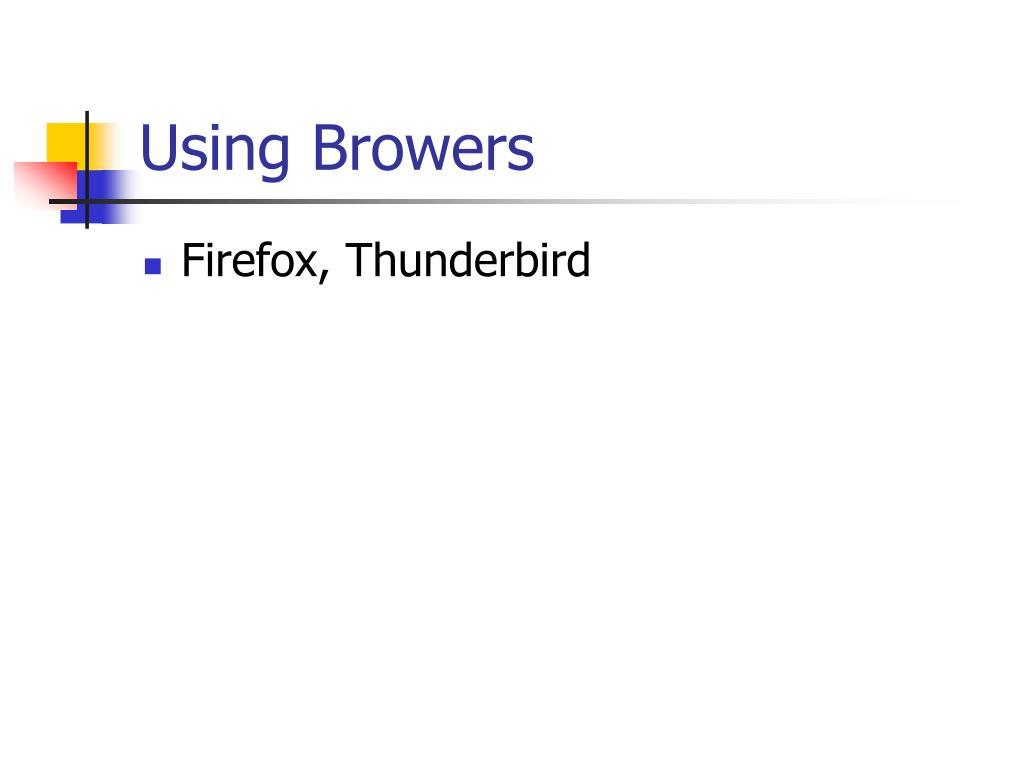 Using Browers