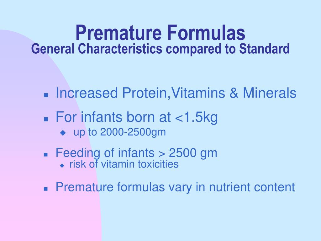 Premature Formulas