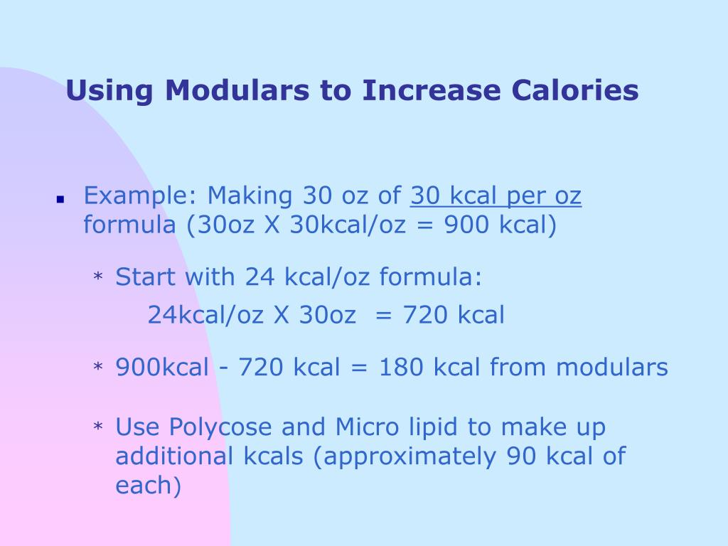 Using Modulars to Increase Calories