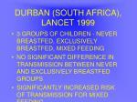 durban south africa lancet 1999