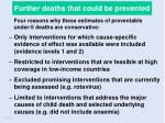 further deaths that could be prevented