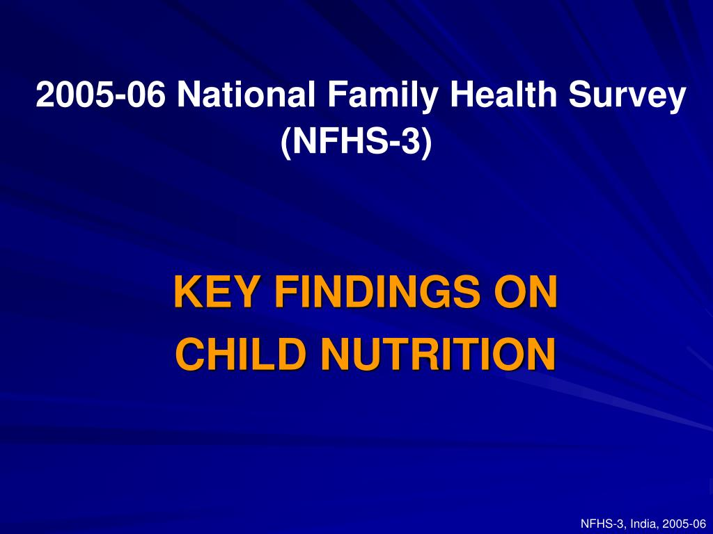 2005 06 national family health survey nfhs 3 l.