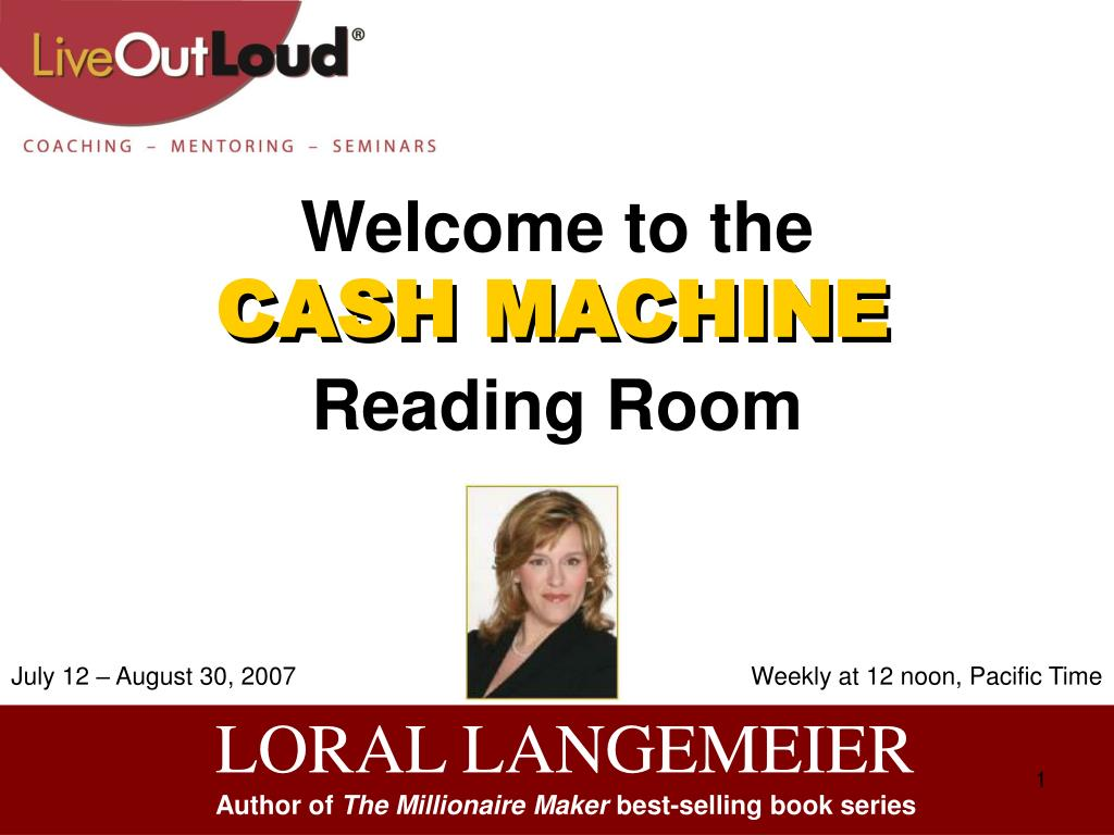welcome to the cash machine reading room l.