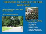 helpful tips for working in the heat work smart23