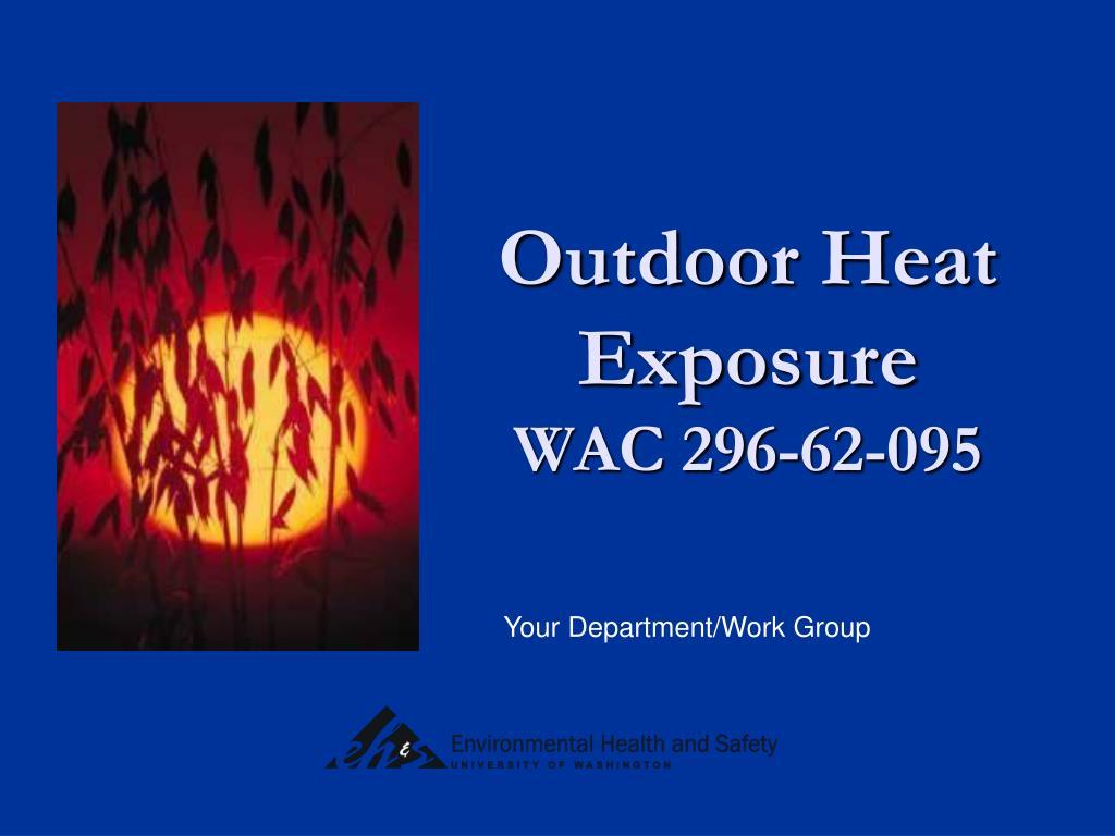 outdoor heat exposure wac 296 62 095 l.