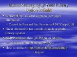 instant messaging @ your library option 3 gold