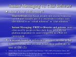 instant messaging vs chat software