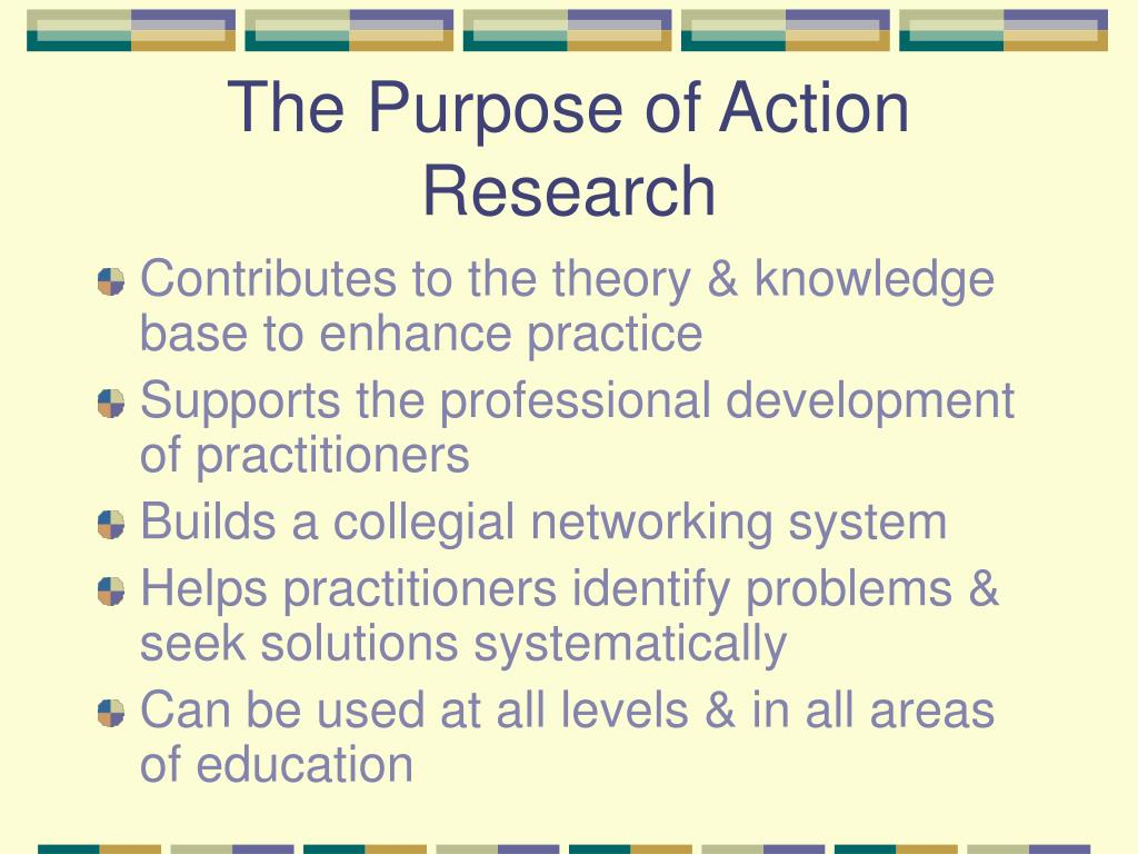 the purpose of action research l.
