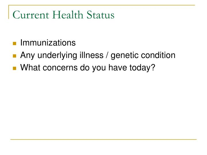 Current Health Status