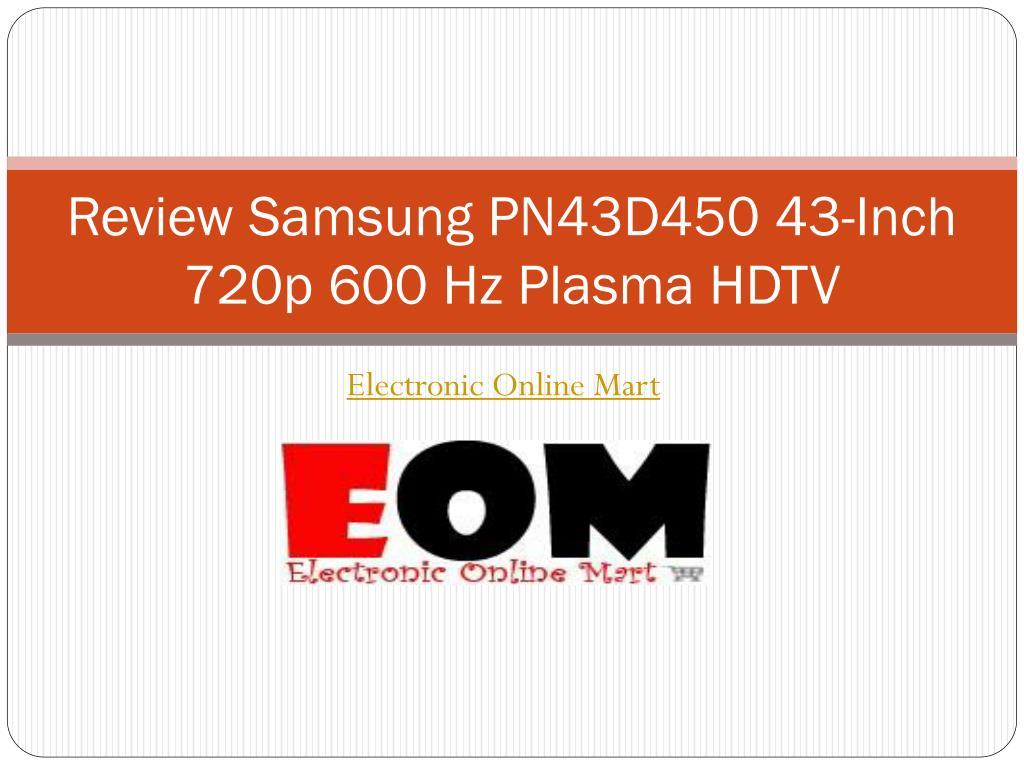 review samsung pn43d450 43 inch 720p 600 hz plasma hdtv l.
