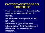 factores geneticos del hospedero