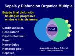 sepsis y disfunci n organica multiple